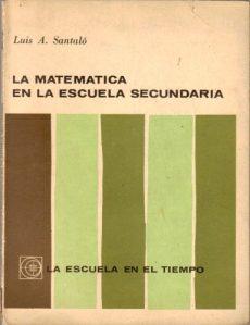 La matemática en la escuela secundaria