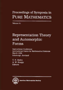 Representation theory and automorphic forms : instructional conference, International Centre for Mathematical Sciences, March 1996, Edinburgh, Scotland