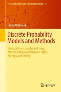 Discrete probability models and methods : probability on graphs and trees, Markov chains and random fields, entropy and coding