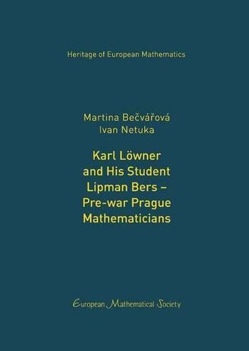 Karl Löwner and his student Lipman Bers : pre-war Prague mathematicians