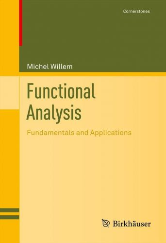 Functional Analysis : Fundamentals and Applications