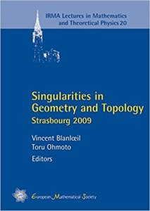 Singularities in geometry and topology : Strasbourg 2009