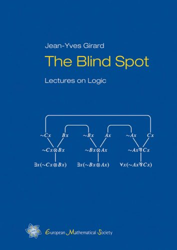 The blind spot : lectures on logic