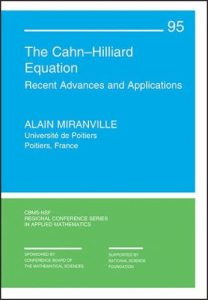 The Cahn-Hilliard equation : recent advances and applications