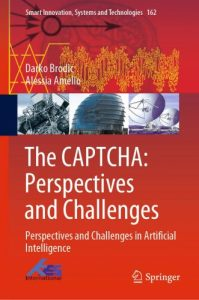 The CAPTCHA : perspectives and challenges : perspectives and challenges in artificial intelligence
