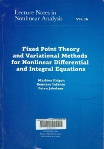 Fixed point theory and variational methods for nonlinear differential and integral equations