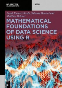 Mathematical foundations of data science using R