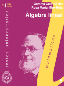 Álgebra lineal : una puerta de entrada a las matemáticas