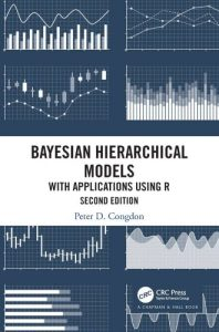 Bayesian hierarchical models : with applications using R