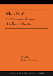 What's next? : the mathematical legacy of William P. Thurston