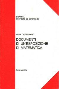 Documenti di un'esposizione di matematica : da bambini a uomini