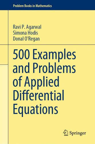 500 examples and problems of applied differential equations