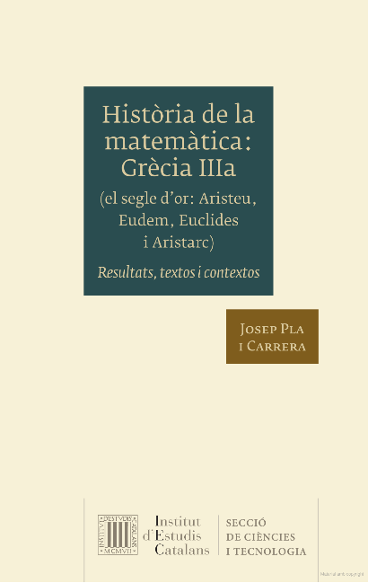 Història de la matemàtica Grècia IIIa (el segle d'or Aristeu, Eudem, Euclides i Aristarc)[...]