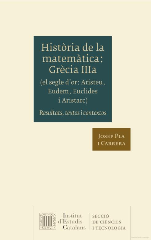 Història de la matemàtica. Grècia IIIa (el segle d'or: Aristeu, Eudem, Euclides i Aristarc) : resultats, textos i contextos