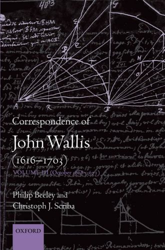 The Correspondence of John Wallis : (1616-1703). Vols 3 i 4